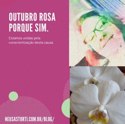 Outubro Rosa porque sim.